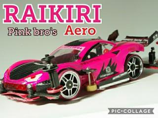 RAIKIRI Pink Bro's~next stage~